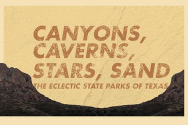 Travel to Texas' Eclectic State Parks Road Trip Travel