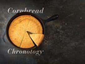 Texas cornbread chronology