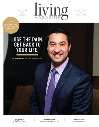 Frisco Plano Fort Bend County edition of Living Magazine April 2020