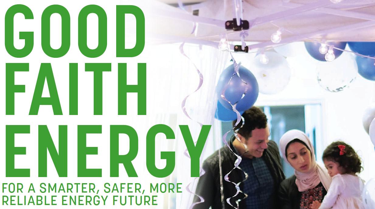 For a Smarter, Safer, More Reliable Energy Future Good Faith Energy Solar Energy